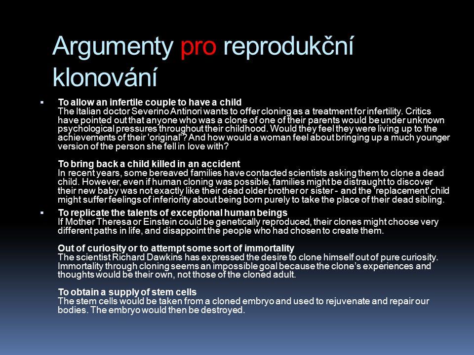 Argumenty pro reprodukční klonování