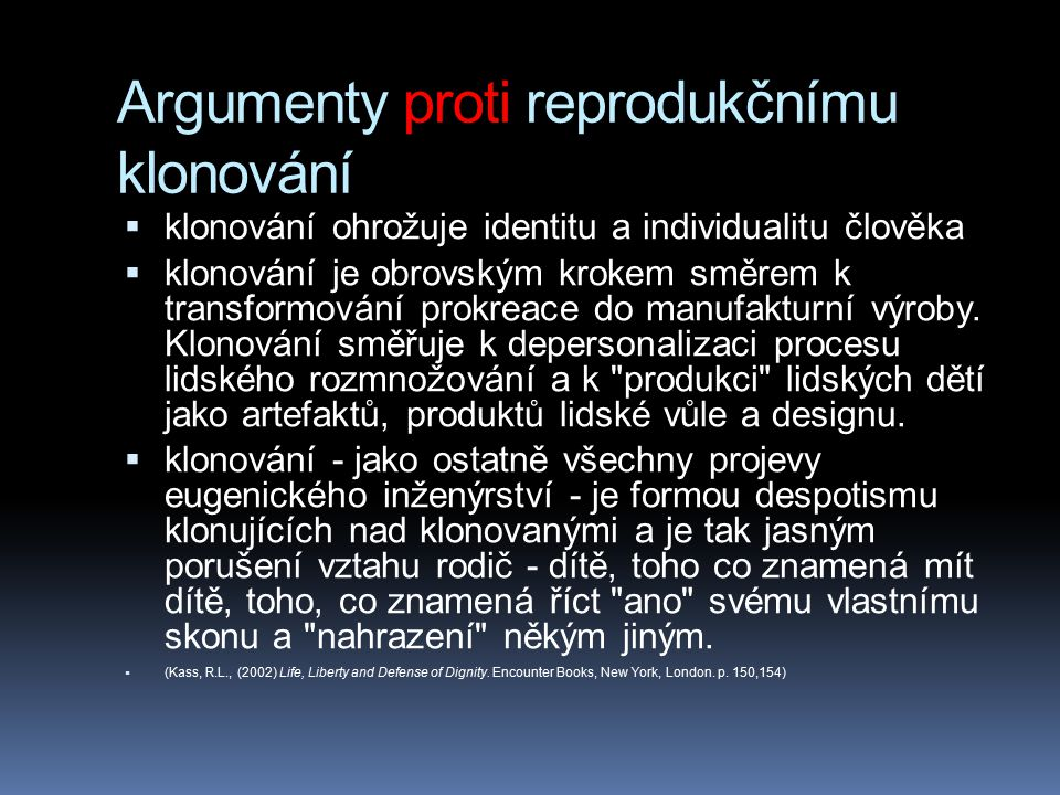 Argumenty proti reprodukčnímu klonování