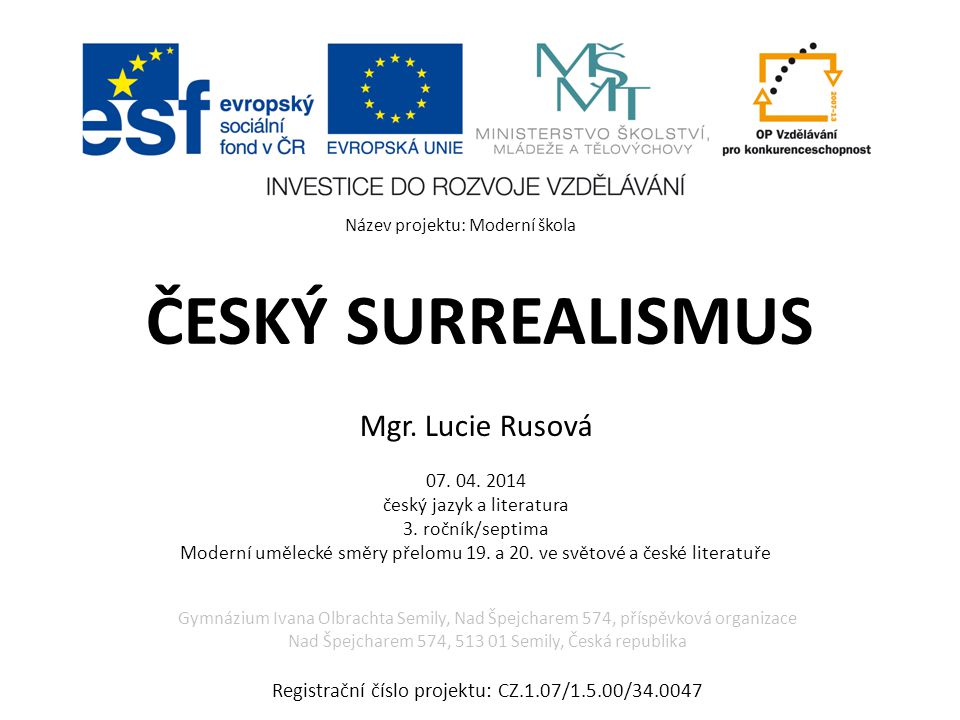 ČESKÝ SURREALISMUS Mgr. Lucie Rusová