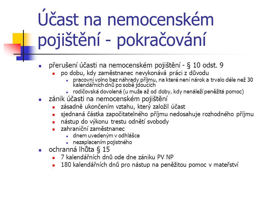Účast na nemocenském pojištění - pokračování