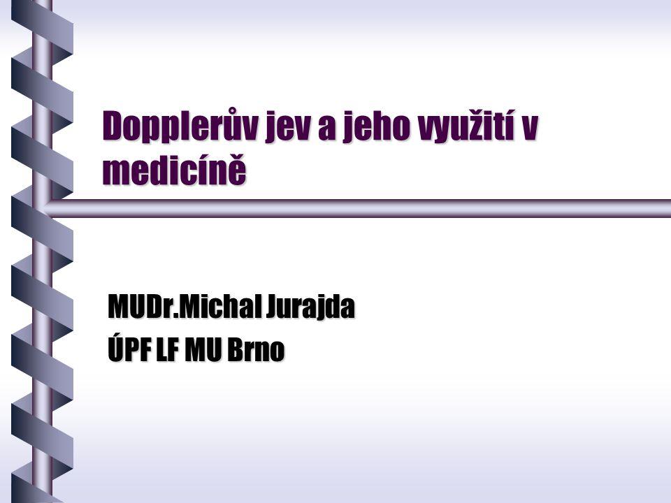 Dopplerův jev a jeho využití v medicíně