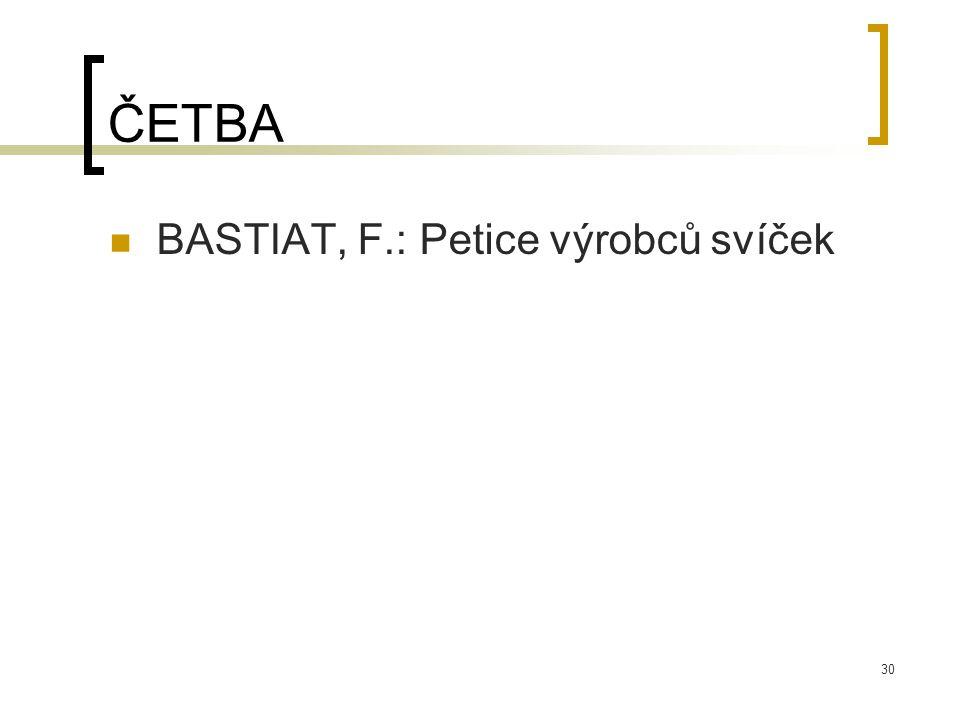 ČETBA BASTIAT, F.: Petice výrobců svíček