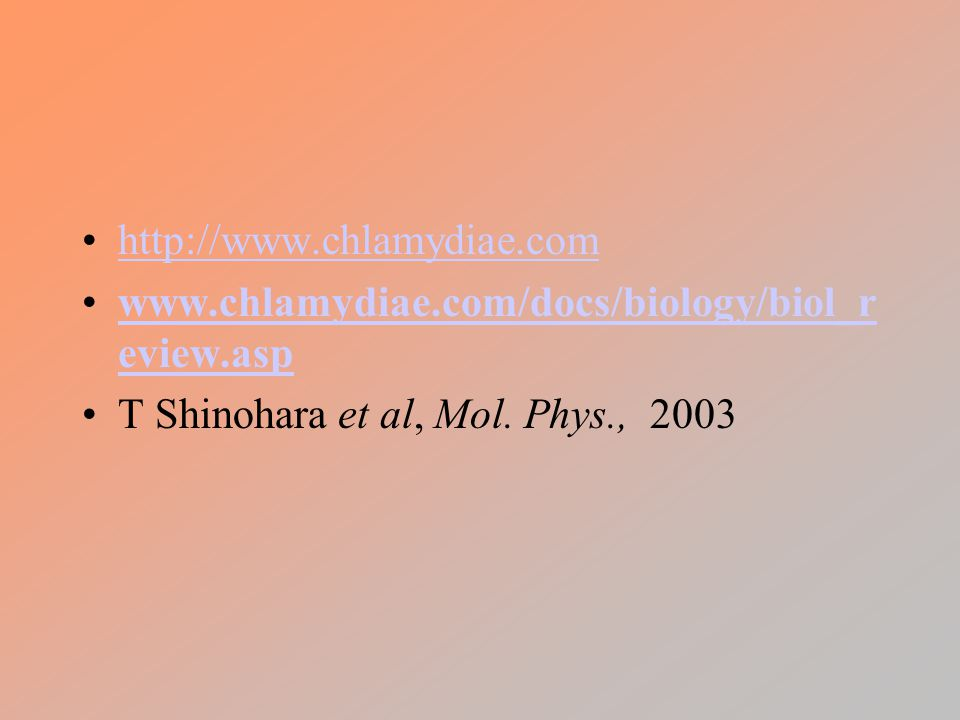 http://www.chlamydiae.com www.chlamydiae.com/docs/biology/biol_review.asp.