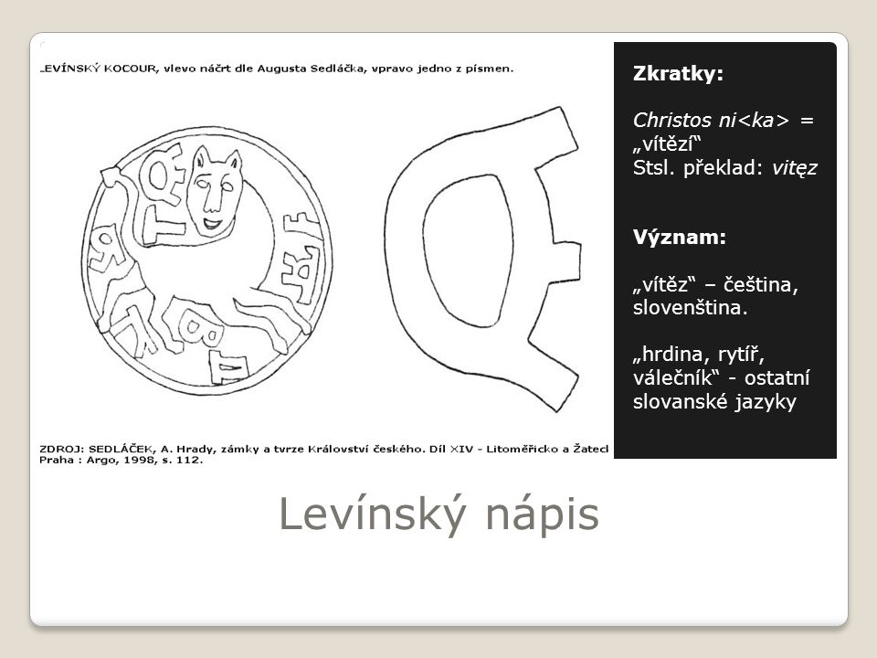 """Levínský nápis Zkratky: Christos ni<ka> = """"vítězí"""