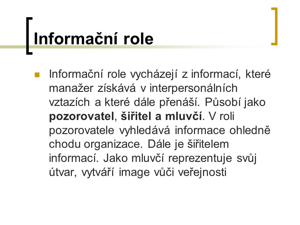 Informační role