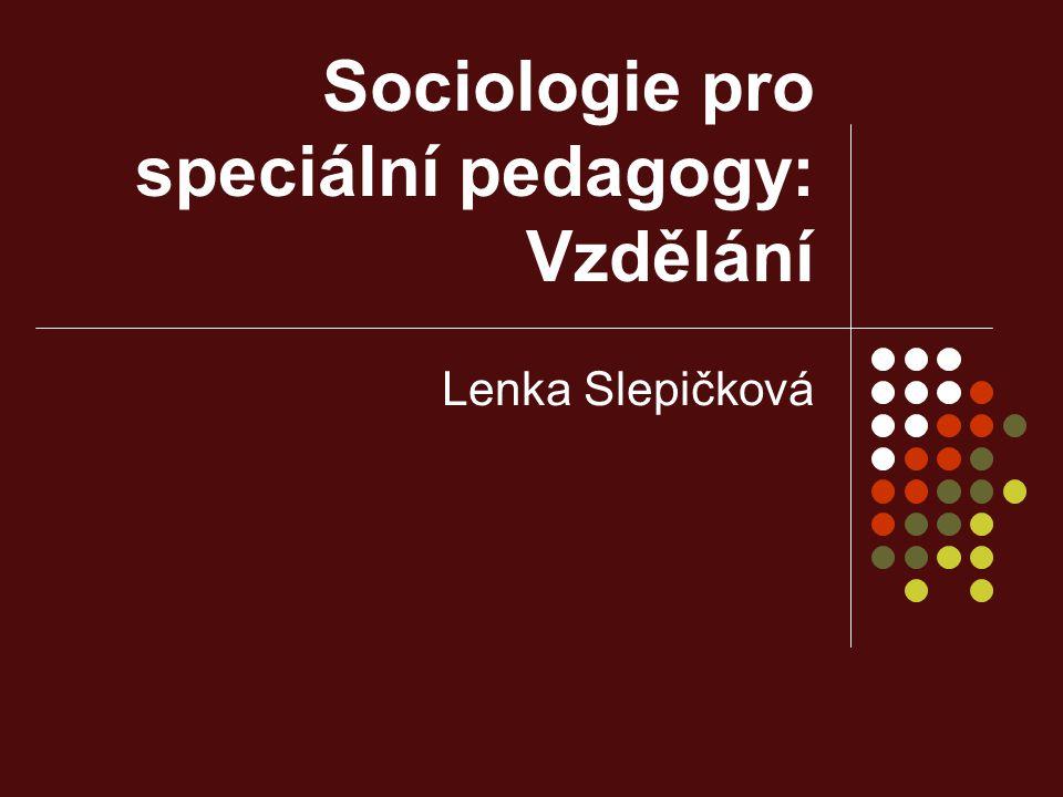 Sociologie pro speciální pedagogy: Vzdělání