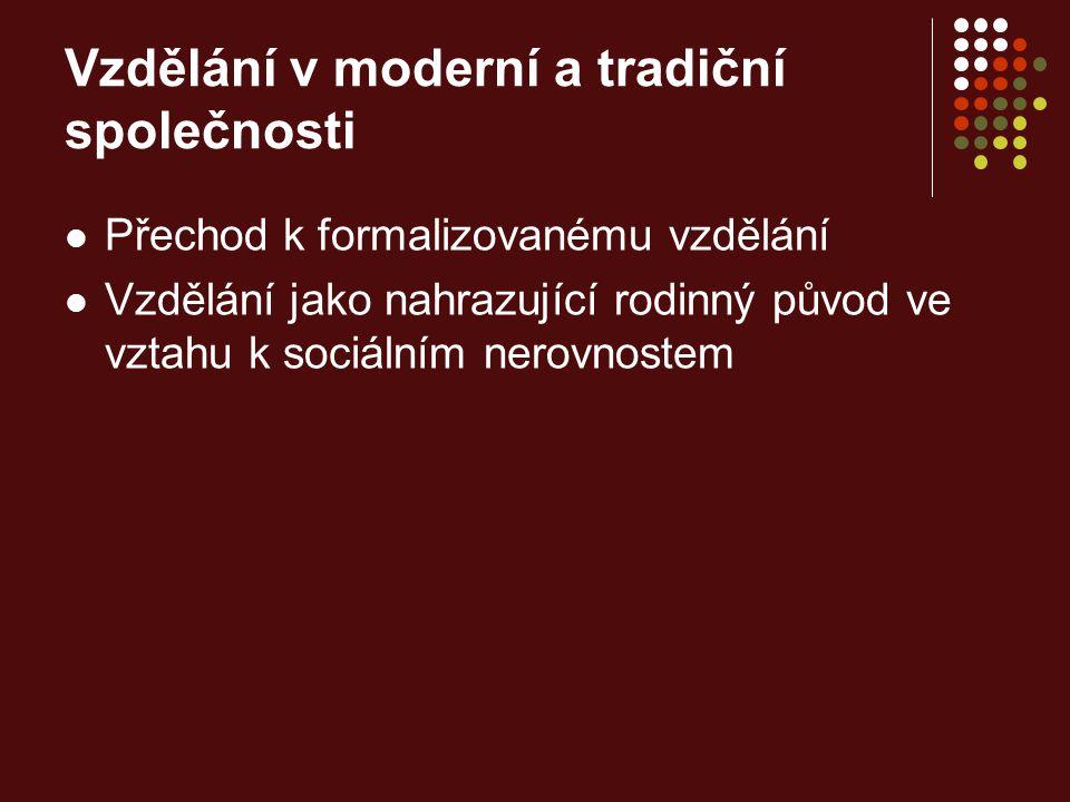 Vzdělání v moderní a tradiční společnosti