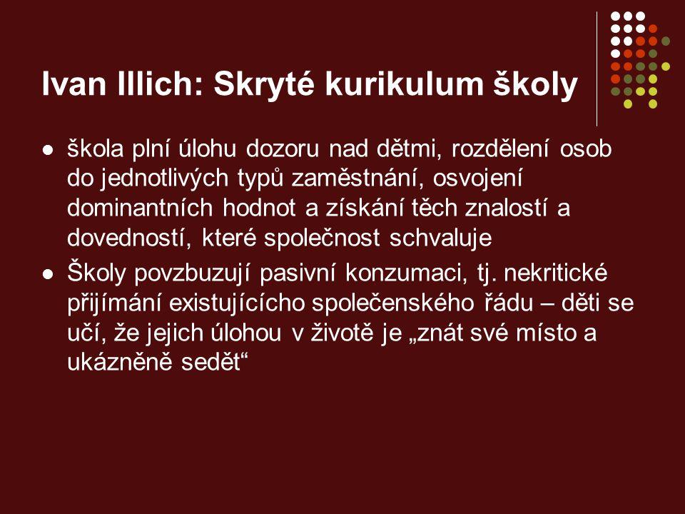 Ivan Illich: Skryté kurikulum školy