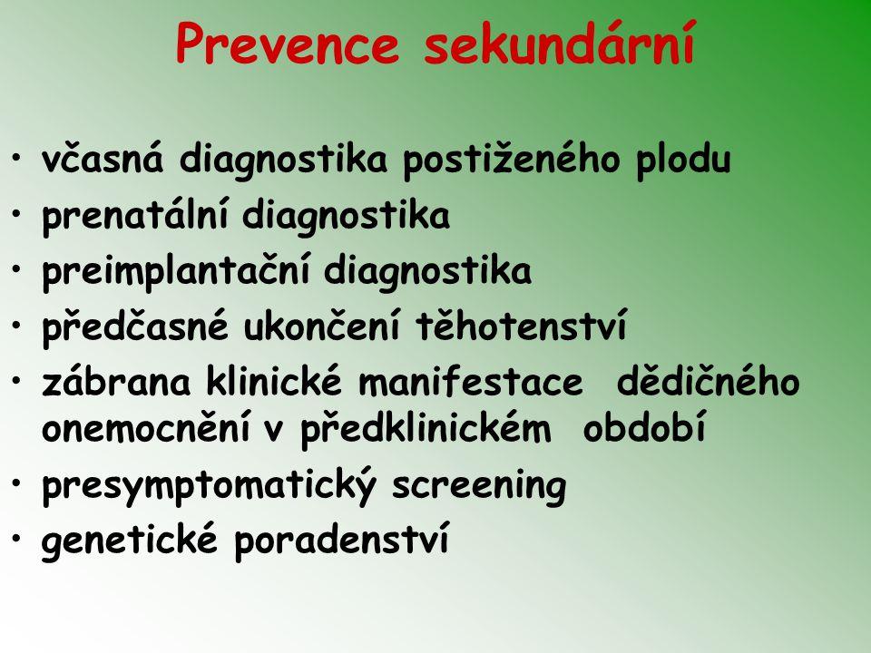 Prevence sekundární včasná diagnostika postiženého plodu
