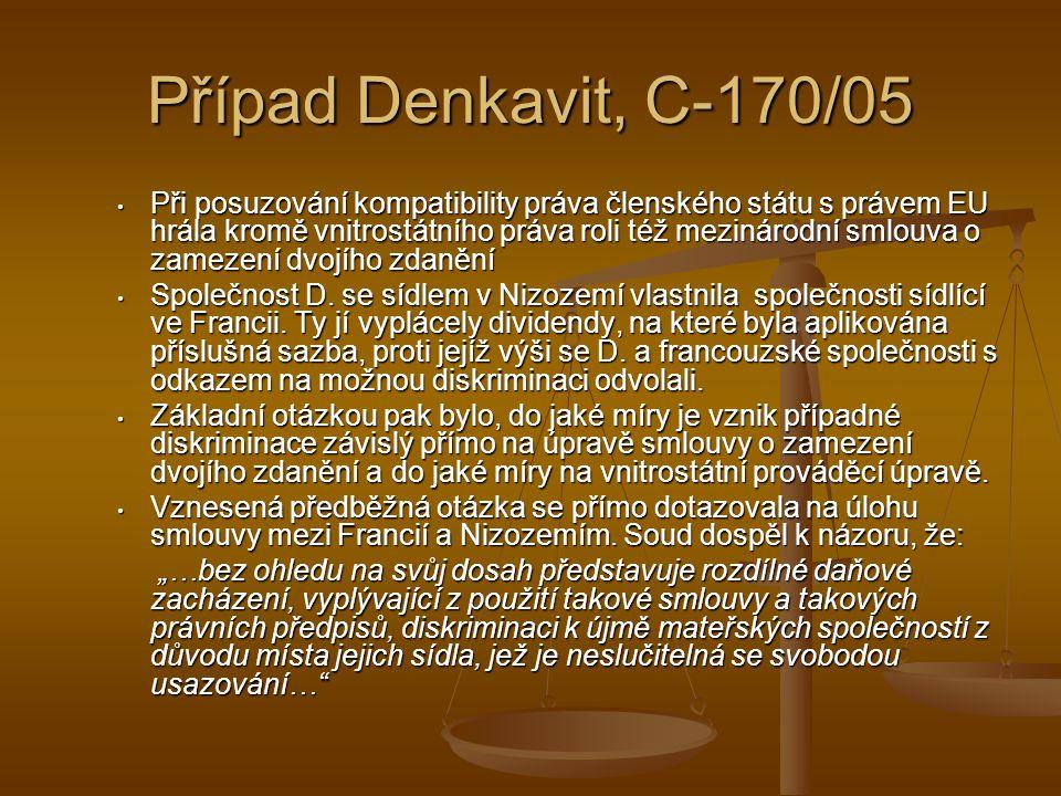 Případ Denkavit, C-170/05