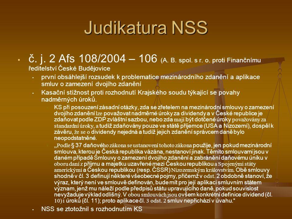Judikatura NSS č. j. 2 Afs 108/2004 – 106 (A. B. spol. s r. o. proti Finančnímu ředitelství České Budějovice.