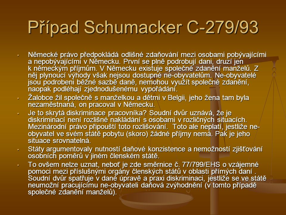 Případ Schumacker C-279/93