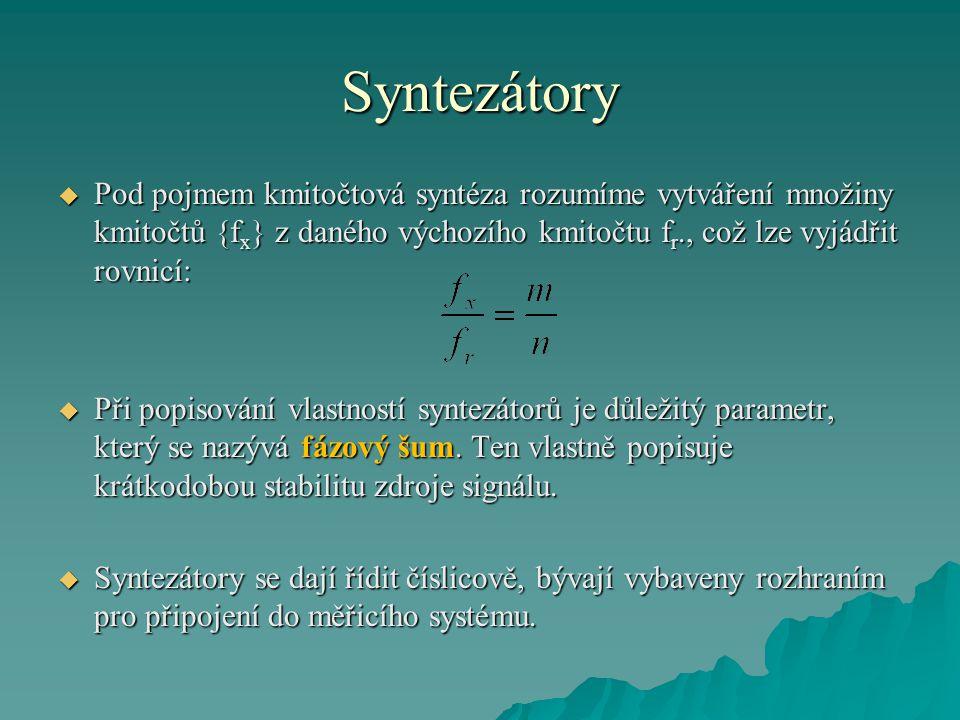 Syntezátory Pod pojmem kmitočtová syntéza rozumíme vytváření množiny kmitočtů {fx} z daného výchozího kmitočtu fr., což lze vyjádřit rovnicí: