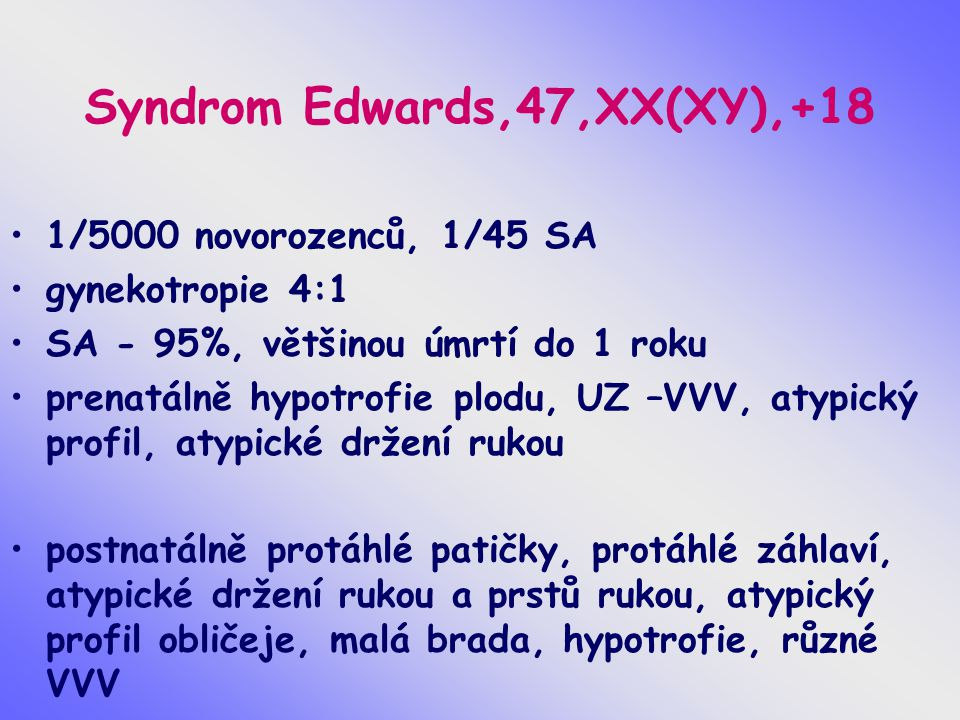 Syndrom Edwards,47,XX(XY),+18