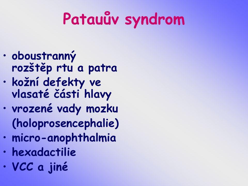 Patauův syndrom oboustranný rozštěp rtu a patra