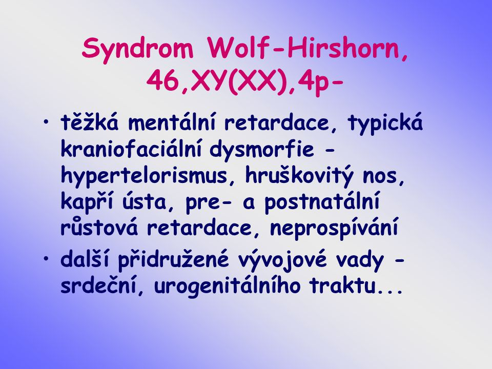 Syndrom Wolf-Hirshorn, 46,XY(XX),4p-