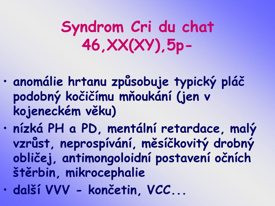 Syndrom Cri du chat 46,XX(XY),5p-