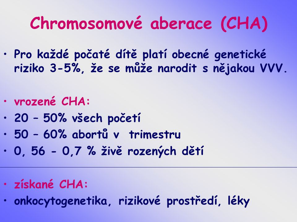 Chromosomové aberace (CHA)