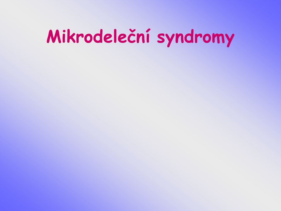 Mikrodeleční syndromy