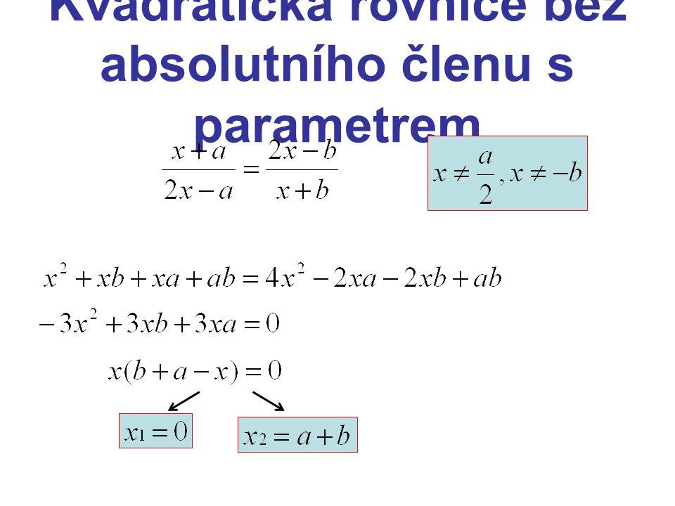 Kvadratická rovnice bez absolutního členu s parametrem