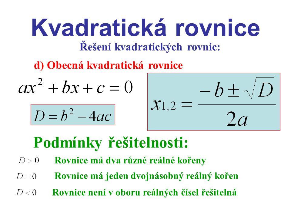 Řešení kvadratických rovnic: