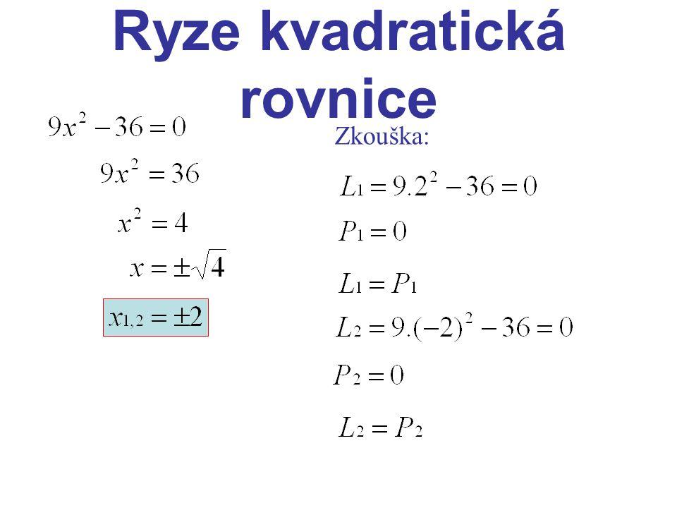 Ryze kvadratická rovnice