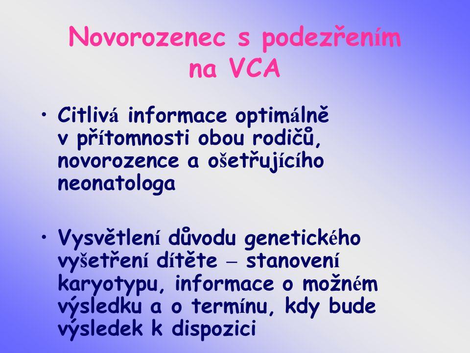 Novorozenec s podezřením na VCA
