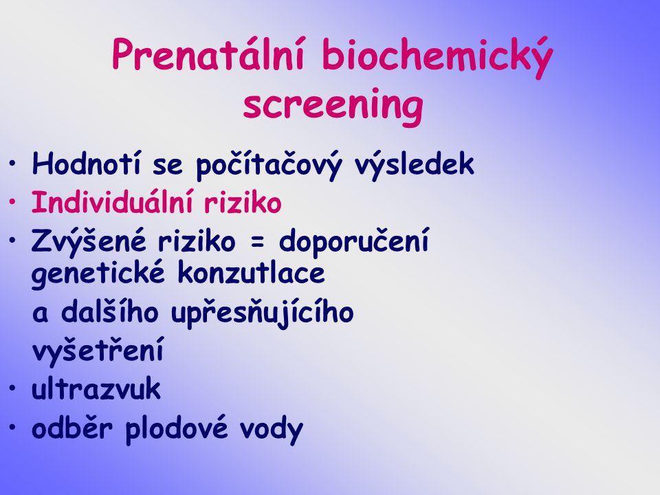 Prenatální biochemický screening