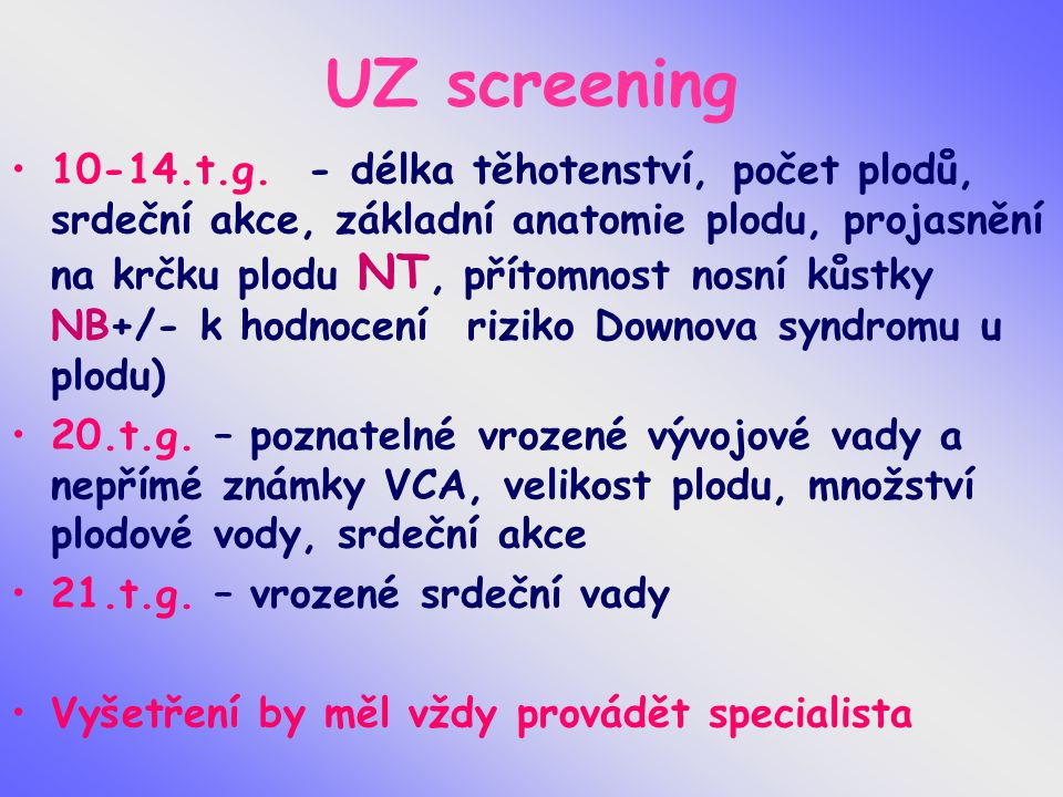 UZ screening