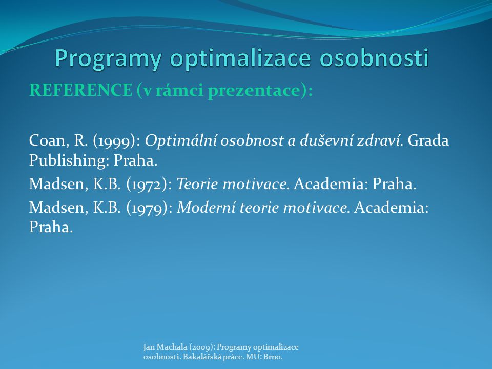 Programy optimalizace osobnosti