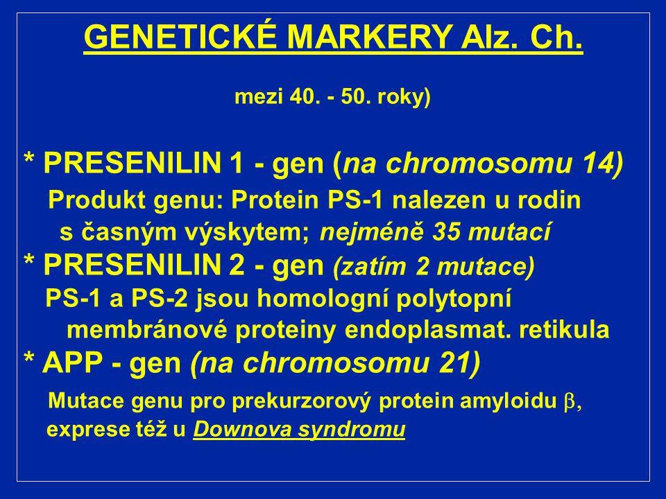 GENETICKÉ MARKERY Alz. Ch.