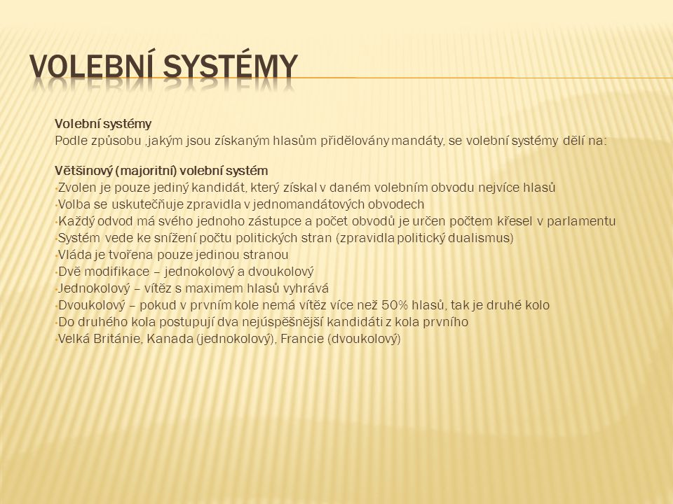 Volební systémy Volební systémy