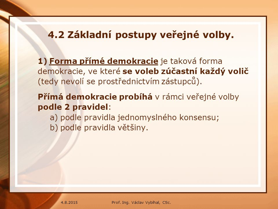 4.2 Základní postupy veřejné volby.