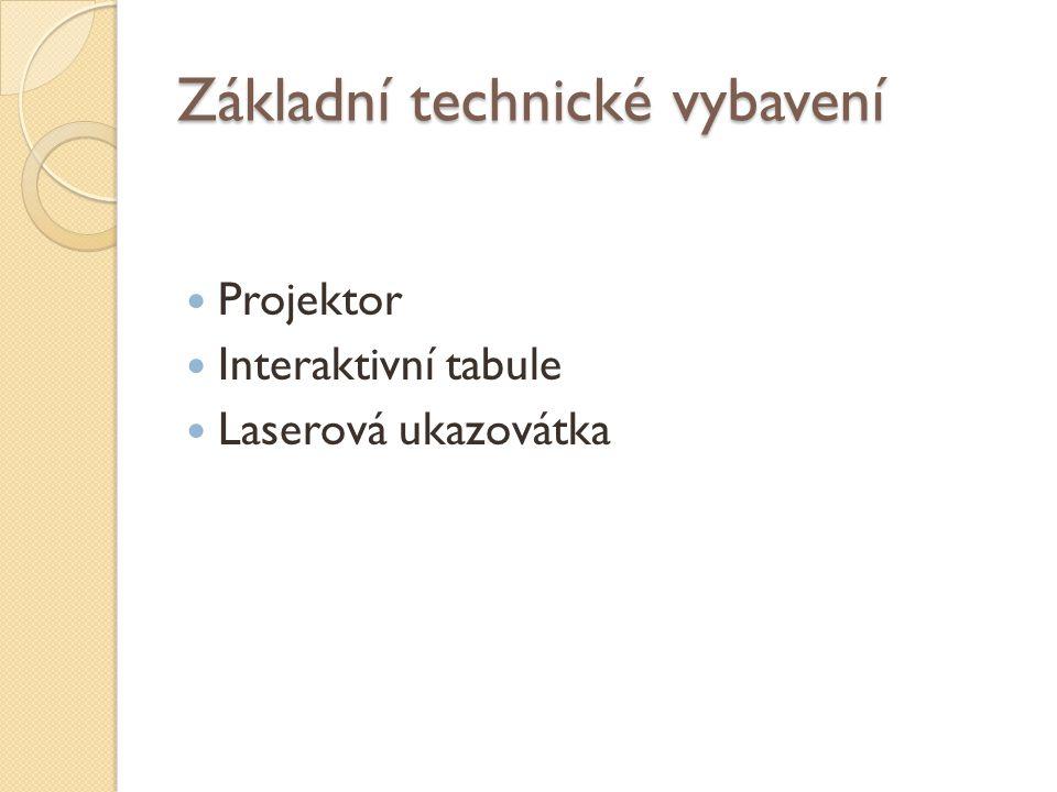 Základní technické vybavení