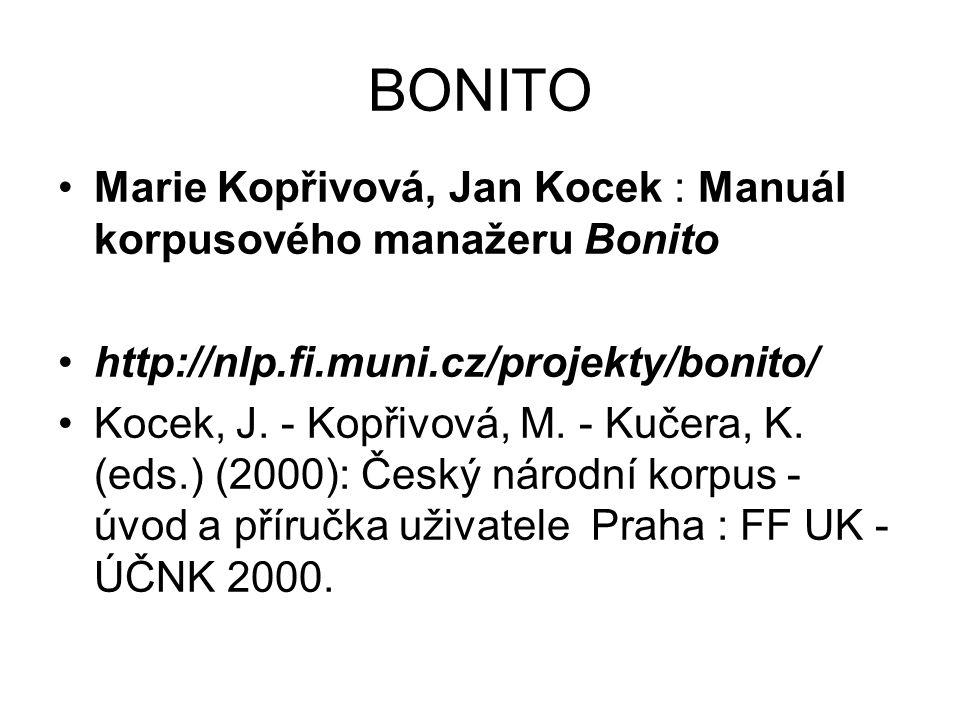 BONITO Marie Kopřivová, Jan Kocek : Manuál korpusového manažeru Bonito