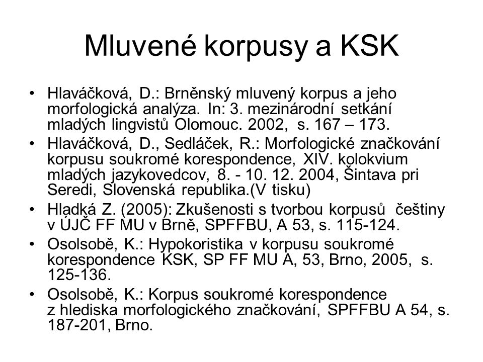 Mluvené korpusy a KSK