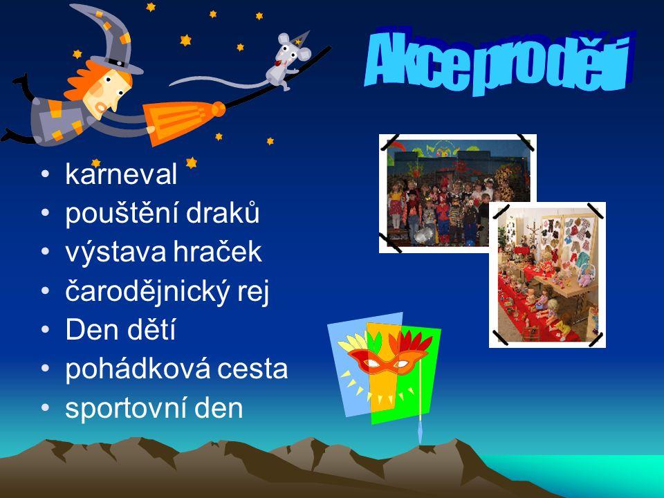 Akce pro děti karneval pouštění draků výstava hraček čarodějnický rej