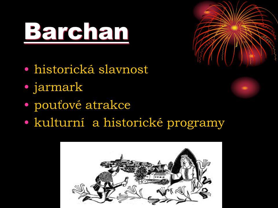 Barchan historická slavnost jarmark pouťové atrakce