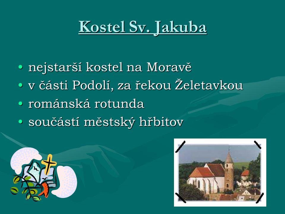 Kostel Sv. Jakuba nejstarší kostel na Moravě