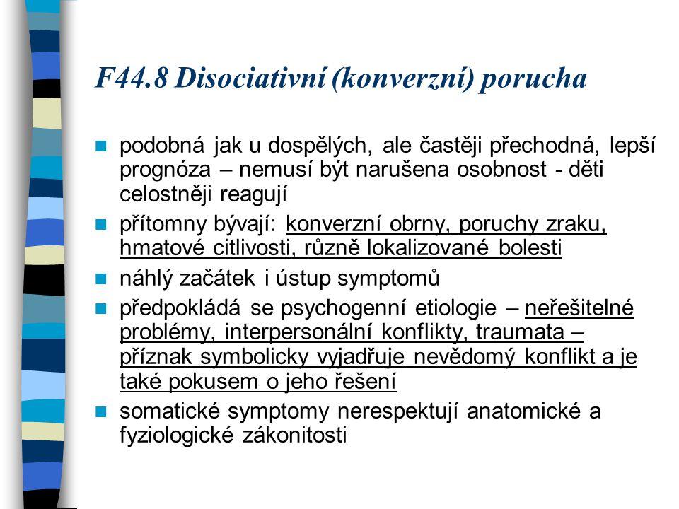 F44.8 Disociativní (konverzní) porucha