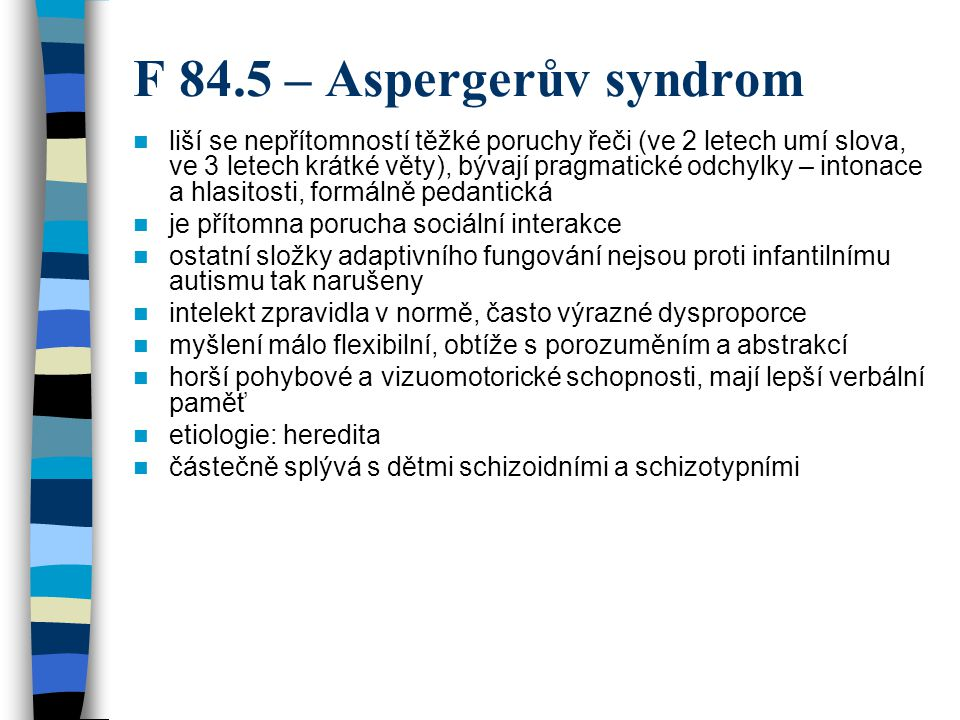 F 84.5 – Aspergerův syndrom