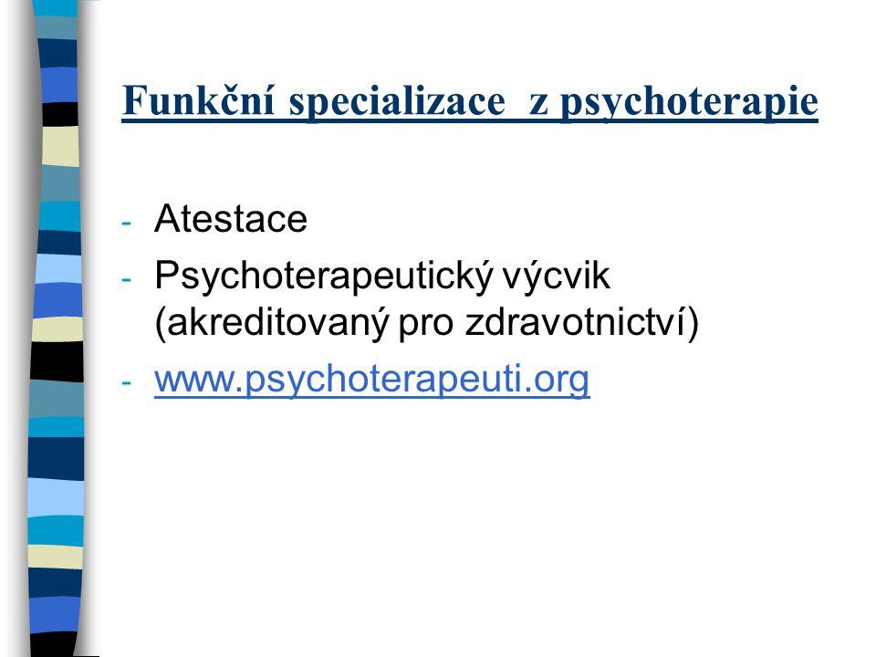 Funkční specializace z psychoterapie