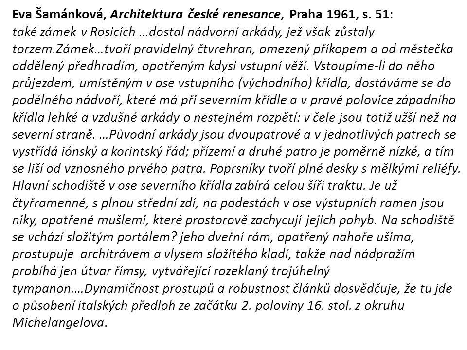 Eva Šamánková, Architektura české renesance, Praha 1961, s