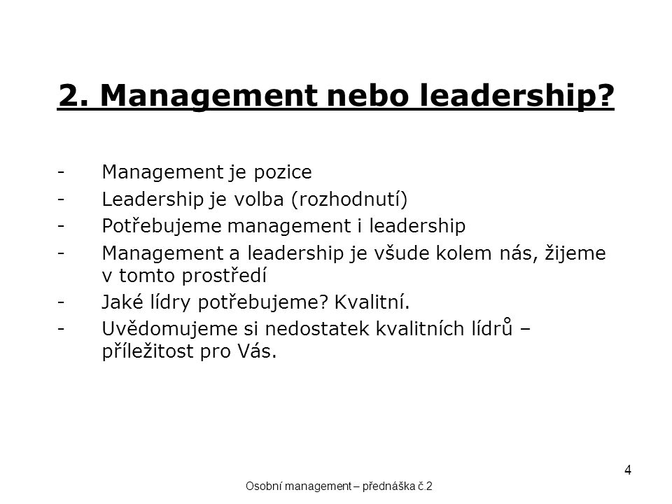 2. Management nebo leadership