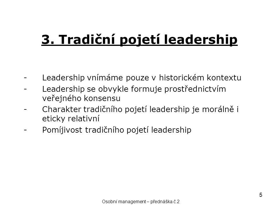 3. Tradiční pojetí leadership