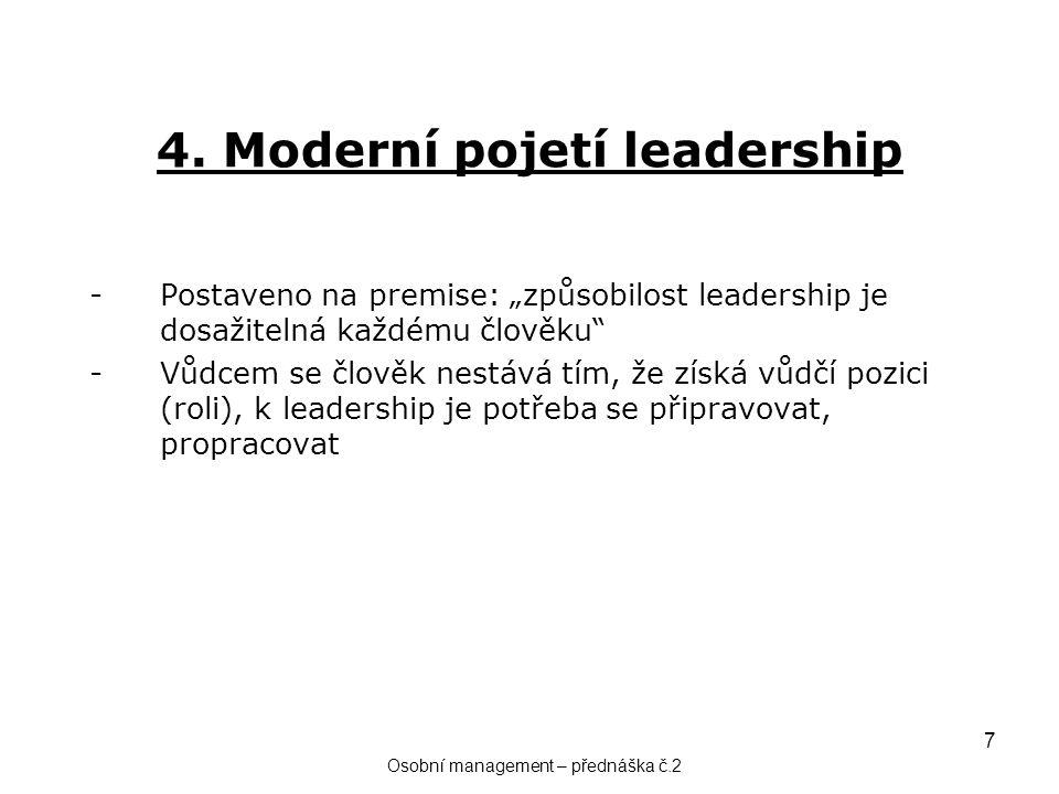 4. Moderní pojetí leadership