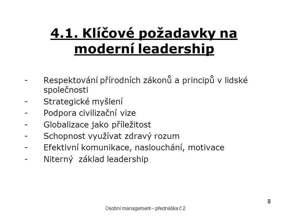 4.1. Klíčové požadavky na moderní leadership