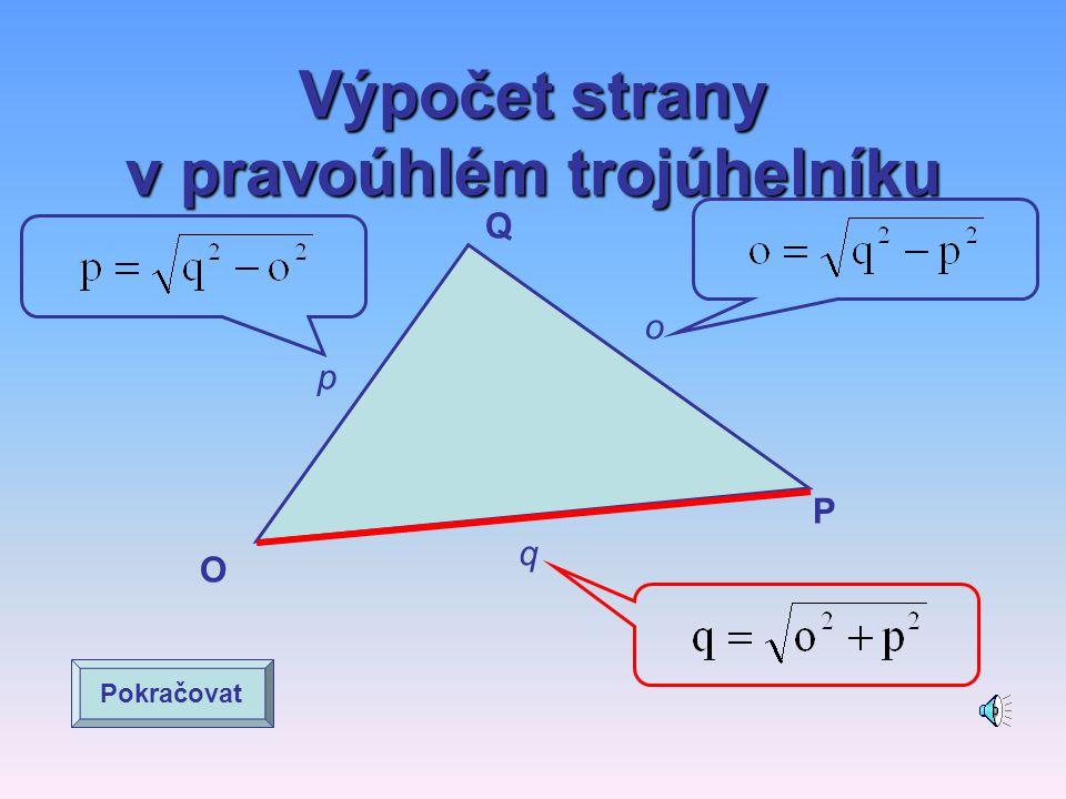 Výpočet strany v pravoúhlém trojúhelníku