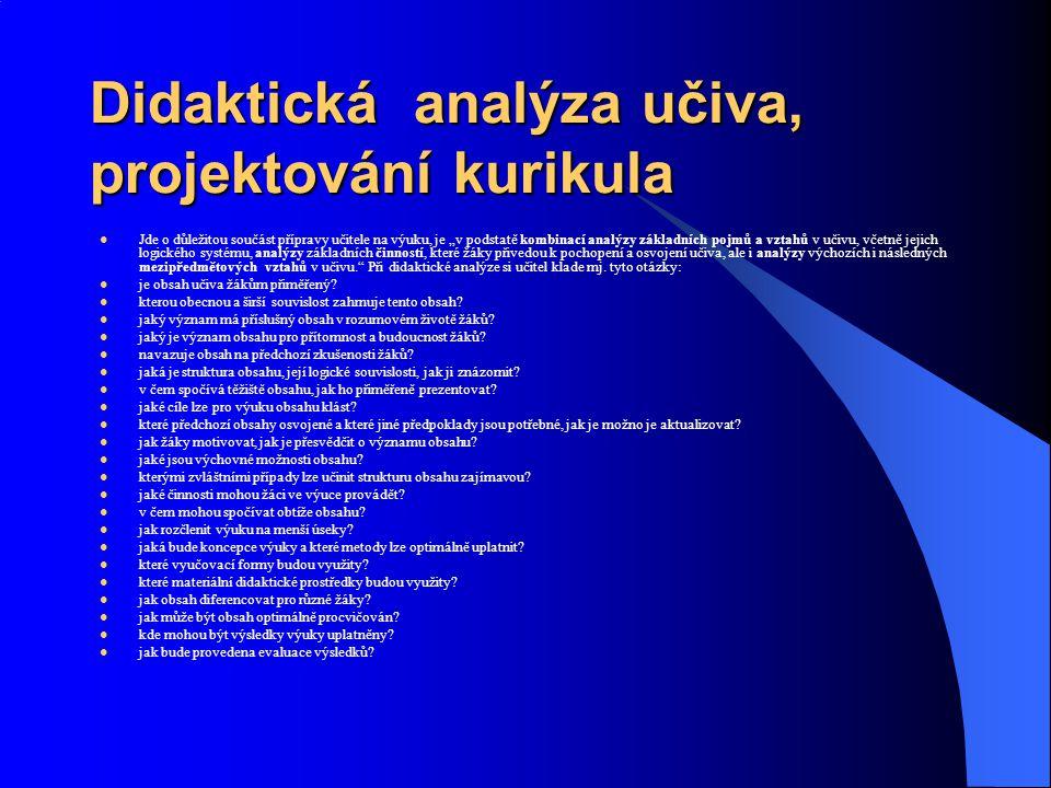 Didaktická analýza učiva, projektování kurikula