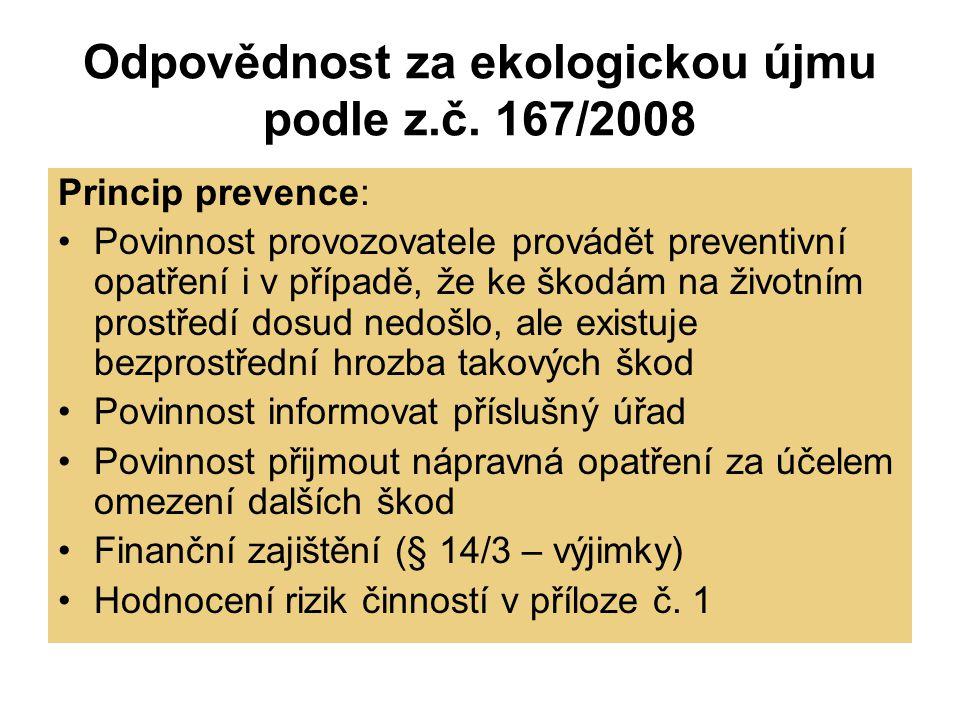 Odpovědnost za ekologickou újmu podle z.č. 167/2008